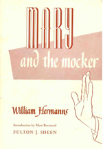 Mary and the Mocker by William Hermanns (Our Sunday Visitor, 1953)
